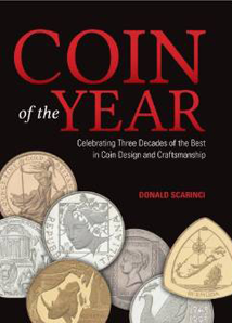 Coin of the Year: Celebrating Three Decades of the Best in Coin Design and Craftsmanship