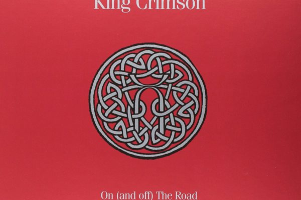 "King Crimson, ""On (And Off) the Road"" Box Set"