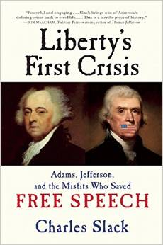 Liberty's First Crisis, by Charles Slack, Atlantic Monthly Press, 2015